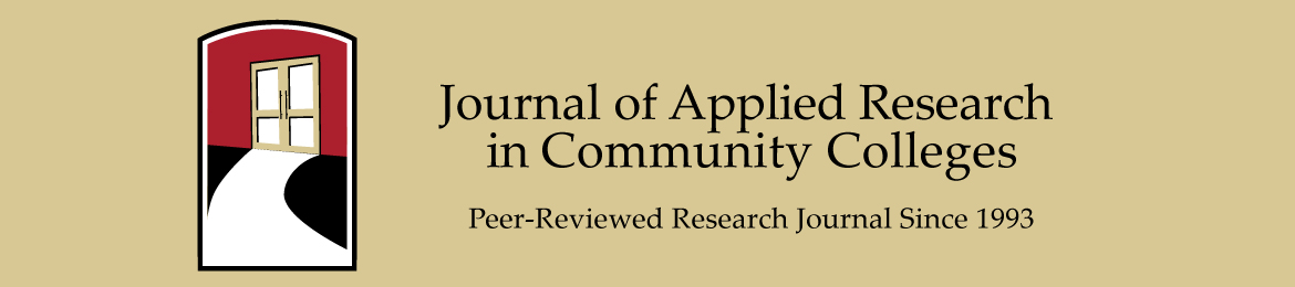 Journal of Applied Research in Community Colleges. Peer-Reviewed Since 1993