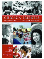 Chicana Tributes: Activist Women of the Civial Rights Movement