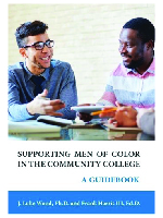 Supporting Men of Color in the Community College: A Guidebook