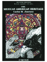 The Mexican American Heritage