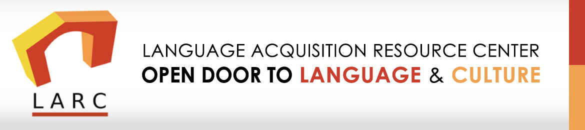 Language Acquisition Resource Center. Open door to language and culture