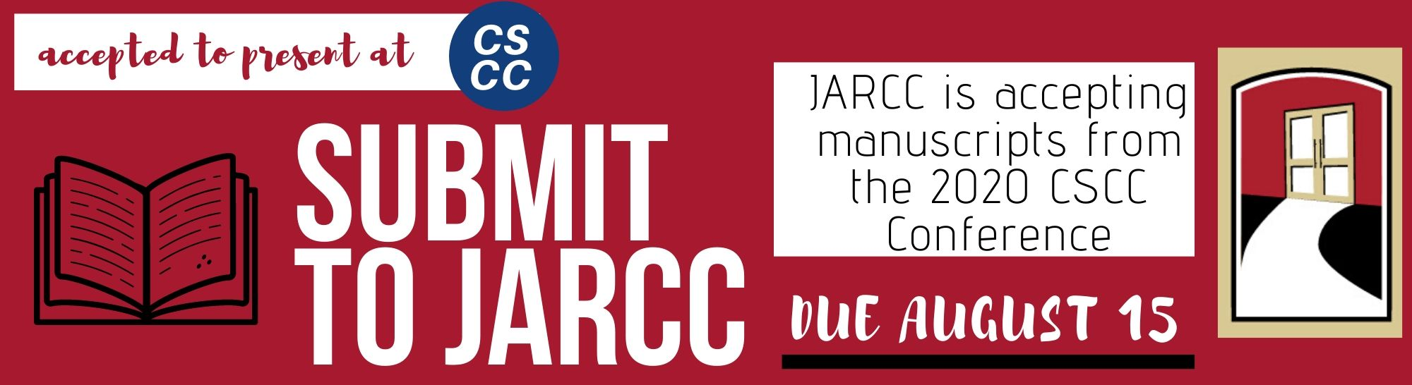 Accepted to Preset at CSCC. Submit to JARCC. JARCC is accepting manuscripts from the 2020 CSCC Conference. Due August 15.