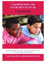 Teaching Boys and Young Men of Color: A Guidebook